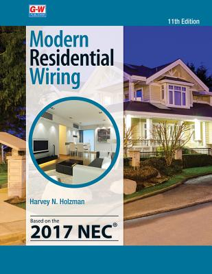 modern residential wiring book by harvey n holzman 16 available rh alibris com Modern Residential Wiring PDF Modern Residential Wiring NEC 2011