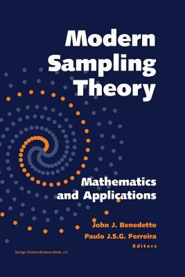 Modern Sampling Theory: Mathematics and Applications - Benedetto, John J (Editor), and Ferreira, Paulo J S G (Editor)