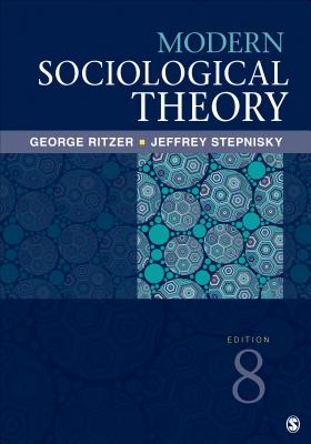 Modern Sociological Theory - Ritzer, George, Dr.