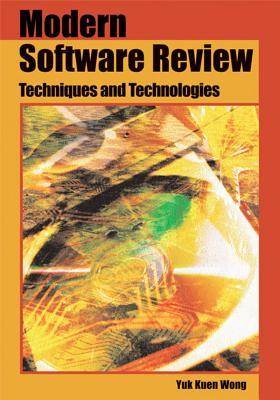 Modern Software Review: Techniques and Technologies - Wong, Yuk Kuen