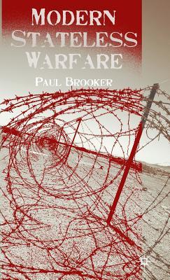 Modern Stateless Warfare - Brooker, P