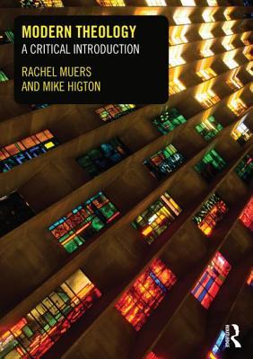 Modern Theology: A Critical Introduction - Muers, Rachel