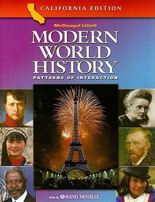 Modern World History California Edition Patterns Of Interaction Awesome World History Textbook Patterns Of Interaction