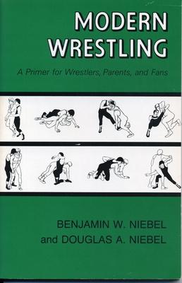 Modern Wrestling-Ppr - Niebel, Benjamin, and Niebel, Douglas A (Photographer)