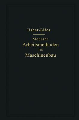 Moderne Arbeitsmethoden Im Maschinenbau - Usher, John T, and Elfes, A (Adapted by)