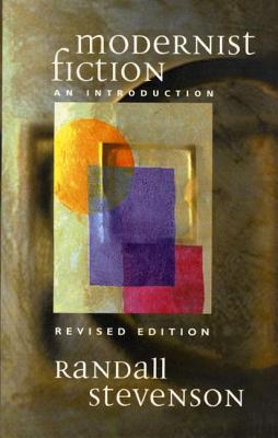 Modernist Fiction - Stevenson, Randall, Professor