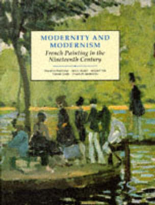 Modernity and Modernism: French Painting in the Nineteenth Century -