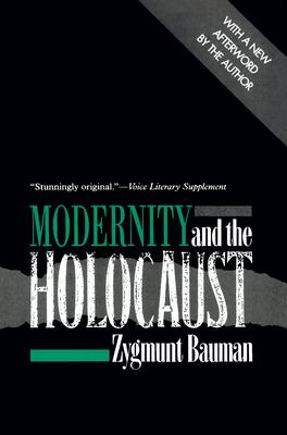 Modernity and the Holocaust - Bauman, Zygmunt, Professor