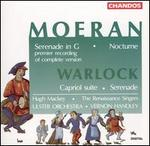 Moeran: Serenade in G; Nocturne; Warlock: Capriol Suite; Serenade