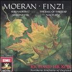 Moeran: Serenade in G; Sinfonietta; Finzi: The Fall of the Leaf; Nocturne