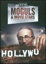 Moguls & Movie Stars: A History of Hollywood [Limited Edition] [3 Discs] [With Book]