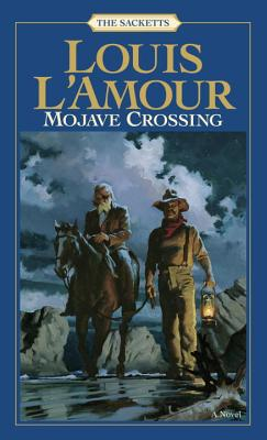 Mojave Crossing - L'Amour, Louis