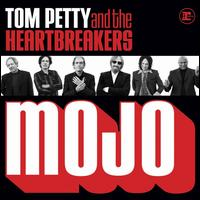 Mojo - Tom Petty & the Heartbreakers