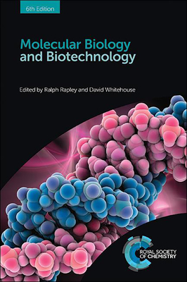 Molecular Biology and Biotechnology - Rapley, Ralph (Editor), and Whitehouse, David (Editor)