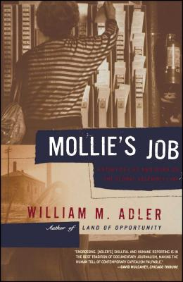 Mollie's Job: A Story of Life and Work on the Global Assembly Line - Adler, William M