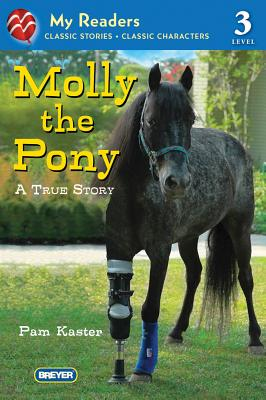Molly the Pony: A True Story - Kaster, Pam