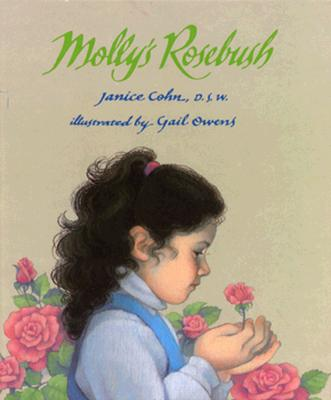 Molly's Rosebush - Cohn, Janice, and Tucker, Kathy (Editor)