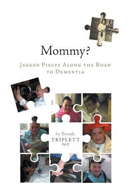 Mommy? - Triplett, Brenda, and Triplett, Dr Brenda