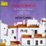 Mompou: The Piano Works, Vol. 1
