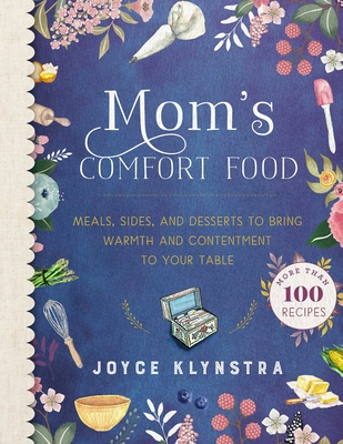 9781680993462: Mom's Comfort Food: Meals, Sides, and