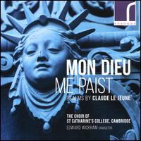 Mon Dieu Me Paist: Psalms by Claude Le Jeune - St Catharine's Girls' Choir, Cambridge (choir, chorus)