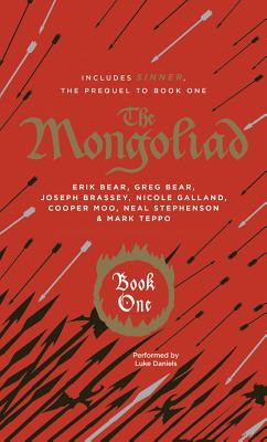 Mongoliad, The: Book One Collector's Edition - Stephenson, Neal, and Bear, Erik, and Bear, Greg