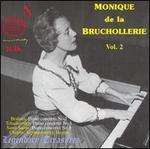 Monique de la Bruchollerie, Vol. 2