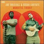 Monistic Theory