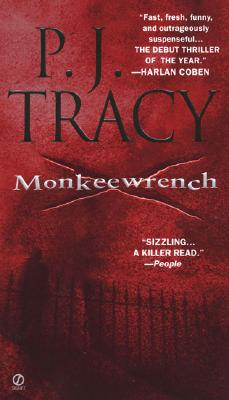 Monkeewrench - Tracy, P J