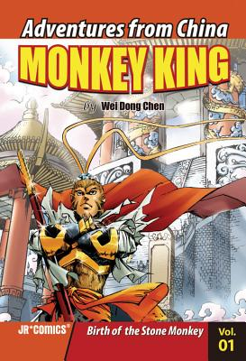 Monkey King, Volume 1: Birth of the Stone Monkey - Chen, Wei Dong