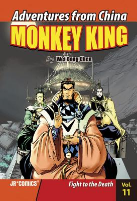 Monkey King Volume 11: Fight to the Death - Chen, Wei Dong