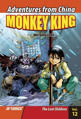 Monkey King, Volume 12: The Lost Children - Chen, Wei Dong
