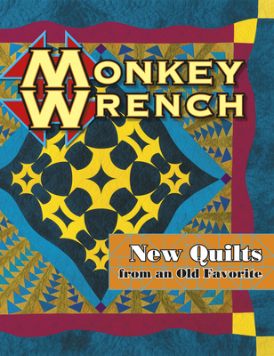 Monkey Wrench - Smith, Barbara (Editor), and Hawkins, Shelley (Editor)
