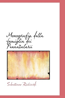 Monografia Della Famiglia Dei Pennatularii - Richiardi, Sebastiano