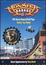 Monster Garage: RV Skate Board Half Pipe/Under the Hood