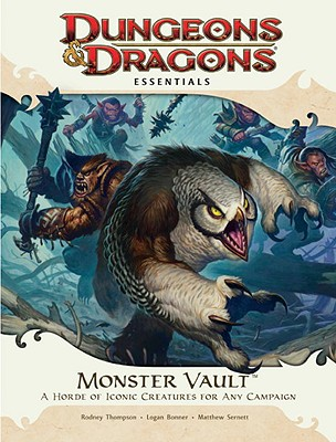 Monster Vault: A Horde of Iconic Creatures for Any Campaign - Thompson, Rodney (Creator), and Bonner, Logan (Creator), and Sernett, Matthew (Creator)