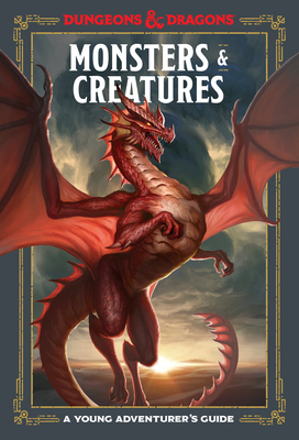 Monsters & Creatures (Dungeons & Dragons): A Young Adventurer's Guide - Zub, Jim, and King, Stacy, and Wheeler, Andrew