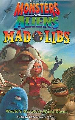 Monsters vs. Aliens Mad Libs - Price, Roger, and Stern, Leonard