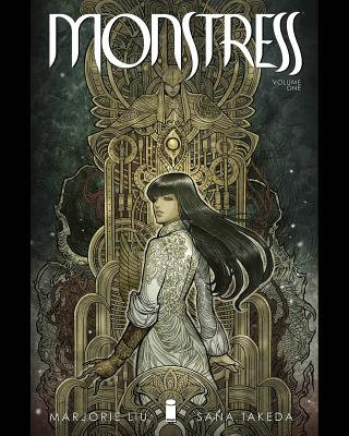 Monstress, Volume 1: Awakening - Liu, Marjorie, and Takeda, Sana