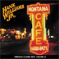 Montana Cafe - Hank Williams, Jr.