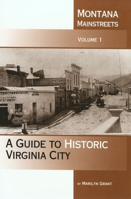 Montana Mainstreets, Vol. 2: A Guide to Historic Glendive - Montana Historical Society Pre, and Montana Historical Society Press