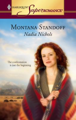 Montana Standoff - Nichols, Nadia