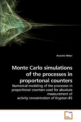Monte Carlo Simulations of the Processes in Proportonal Counters - Mitev, Krasimir