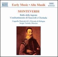 Monteverdi: Ballo delle ingrate; Combattimento di Tancredi e Clorinda - Cappella Musicale di S. Petronio