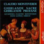 Monteverdi: Ghirlande Sacre; Ghirlande Profane