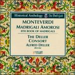 Monteverdi: Madrigali Amorosi - 8th Book of Madrigals