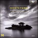 Monteverdi: Madrigali Libri I & II