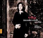 Monteverdi & Scelsi: Vita