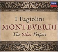 Monteverdi: The Other Vespers - Bjarte Eike (violin); Catherine Pierron (organ); English Cornett and Sackbut Ensemble; I Fagiolini; I Fagiolini;...