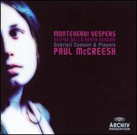 Monteverdi: Vespers - Angus Smith (chant); Charles Daniels (vocals); Don Grieg (chant); Eamonn Dougan (chant); Gabrieli Consort & Players;...